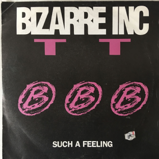 "Bizarre Inc ‎- Such A Feeling (7"") (G++/G)"